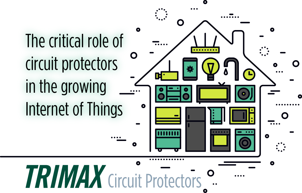 Traditional circuit protectors still crucial components for the Internet of Things