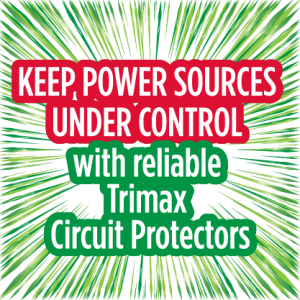 Keep power sources under control with reliable Trimax Circuit Protectors